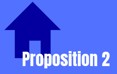 Ballotopedia describes Prop 2 as  the Millionaire's Tax revenue for homelessness prevention housing bonds measure.